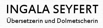 Ingala Seyfert - Übersetzen und Dolmetschen